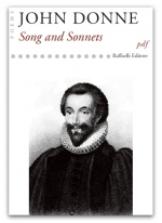 """john donne song essay Sir john suckling' poem song, has a very carefree and """"go with the flow"""" attitude   john donne's love poems an essay about death in of john donne's poems."""