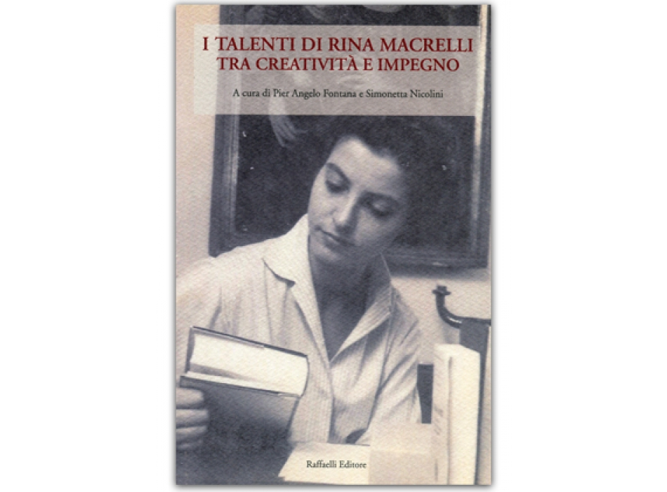 I talenti di Rina Macrelli tra creatività e impegno