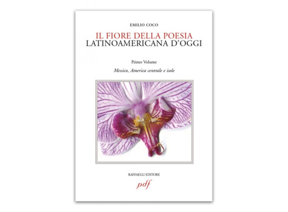 Il fiore della poesia latinoamericana d'oggi - vol. 1