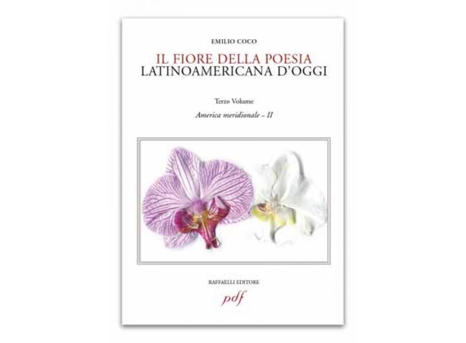 Il fiore della poesia latinoamericana d'oggi - vol. 3