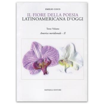 Il fiore della poesia latinoamericana d'oggi