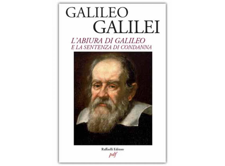 L'Abiura di Galileo e sentenza di condanna