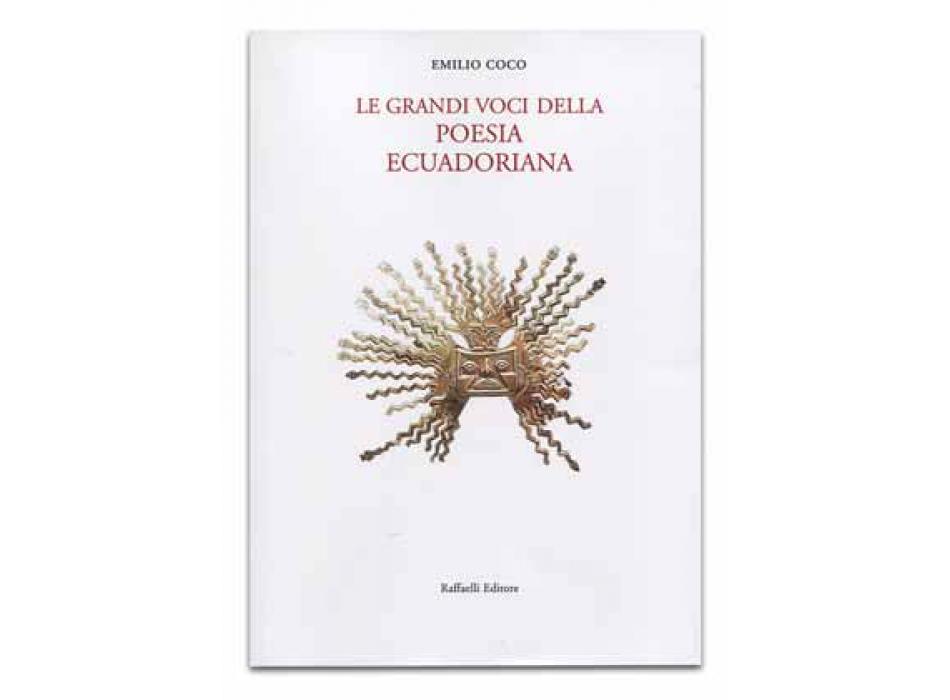 Le grandi voci della poesia ecuadoriana
