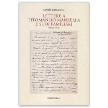 Lettere a Titomanlio Manzella e suoi familiari (1923-1974)