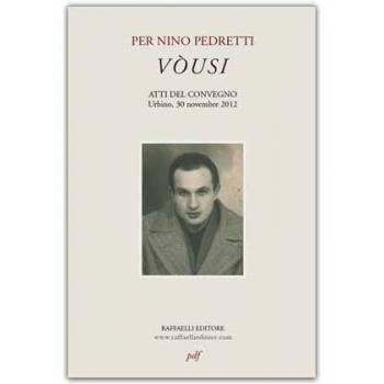 Per Nino Pedretti : Vòusi