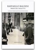 Raffaello Baldini - Prima del dialetto